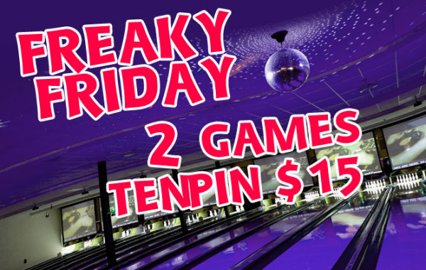 Freaky Friday Tenpin Deal!